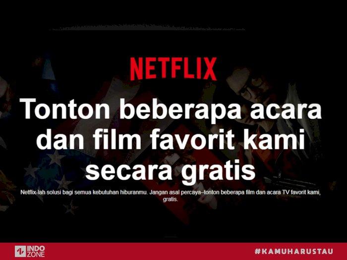 Netflix Berikan Akses Film Gratis Untuk Pengguna Tanpa Akun Indozone Id